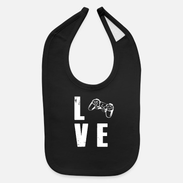 Video Games Video Gaming Video Game Love - Baby Bib