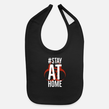 Corona Stay at home - Corona - Baby Bib