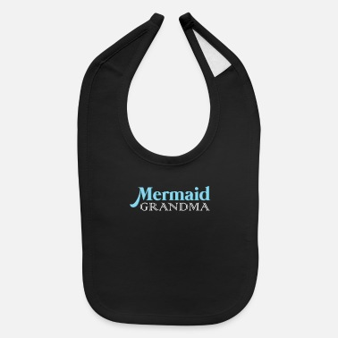 Teenager Mermaid Grandma | Grandmother Mermaids Swimming - Baby Bib