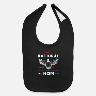 Military Proud National Guard Mom Memorial Day Gift - Baby Bib