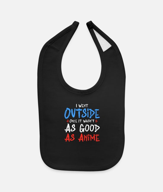 Good Night Baby Clothing - I Went Outside Once It Wasn t As Good As Anime - Baby Bib black