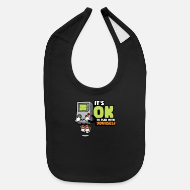 It s okay to play with yourself Retro Gamer Humor - Baby Bib