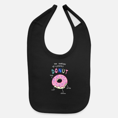 Doughnut The Anatomy Of A Perfect Donut - Baby Bib