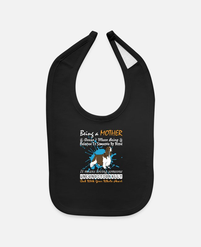 Related Baby Bibs - Being Springer Spaniel Mother Doesnt Being Related - Baby Bib black