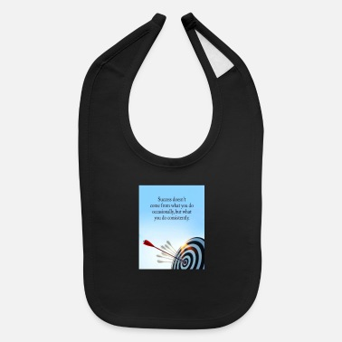 Occassionally success comes what you do consistently - Baby Bib