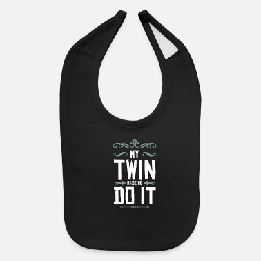 Siblings Twins Twins Siblings - Baby Bib