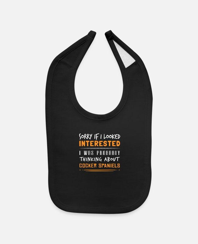 Baby Bibs - Sorry If I Looked Interested I was Probably... - Baby Bib black