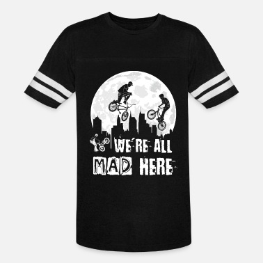 Kids Bmx BMX We Are All Mad Here - Vintage Sport T-Shirt