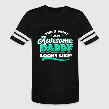 This Is What An Awesome Son Looks Like This is what an awesome daddy looks like - Vintage Sport T-Shirt