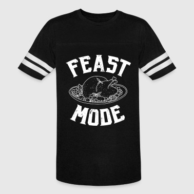 Feast Mode Funny Thanksgiving Thanksgiving Feast Mode - Vintage Sport T-Shirt