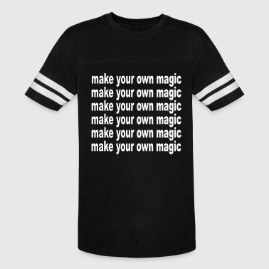 make your own magic, Present - Vintage Sport T-Shirt