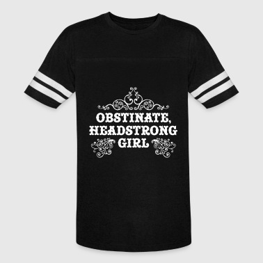 obstinate headstrong friend t shirts - Vintage Sport T-Shirt