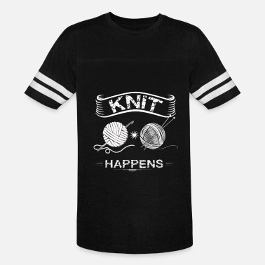Knitted Knit - Knit happens - Knitting - Vintage Sport T-Shirt