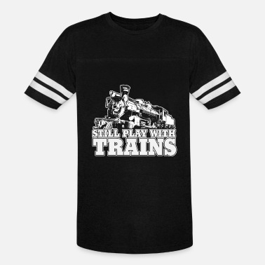 Railway still play with trains - Unisex Vintage Sport T-Shirt