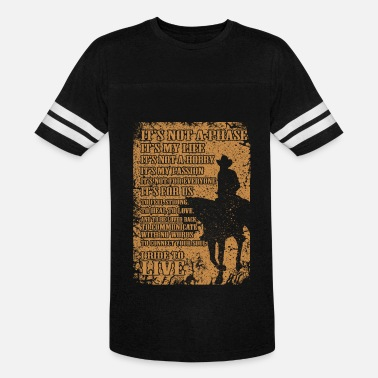 I Love Cowboys Cowboy - Cowboy - i ride to live - Vintage Sport T-Shirt