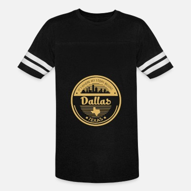 Dallas Dallas - It is where my story begins t-shirt - Unisex Vintage Sport T-Shirt