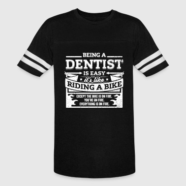 Dentist Shirt: Being A Dentist Is Easy - Vintage Sport T-Shirt