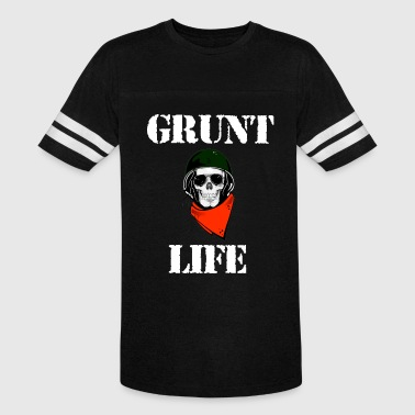 Grunt Life Shirt For Army, Marines - Vintage Sport T-Shirt