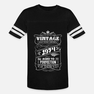 Made In 1974 Vintage Aged To Perfection Vintage Aged To Perfection 1974 - Vintage Sport T-Shirt