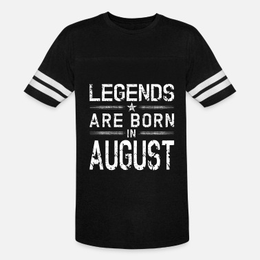 Legends-are-born-in-august Legends Born In August | August Birthday - Vintage Sport T-Shirt