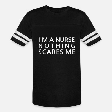 Nothing Scares Me I'm a Nurse Nothing Scares Me - Vintage Sport T-Shirt