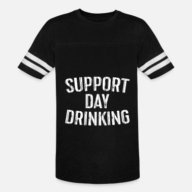 Drinks Meme support day drinking meme t shirt - Vintage Sport T-Shirt