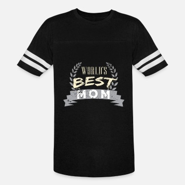 Best Mom Quote Worlds Best Mom Grandma Quotes - Vintage Sport T-Shirt