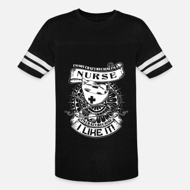 Nurse S Crazy M Unique I Gildan Gift Not Just Tee - Vintage Sport T-Shirt