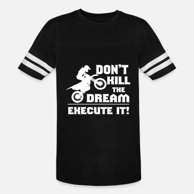 Funny Business Owner Dream Plan Execute Tshirt Design Don t kill the dream - Vintage Sport T-Shirt