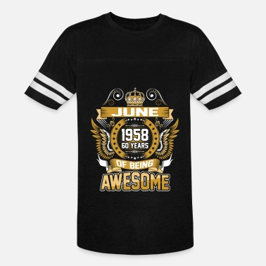 June 1958 60 June 1958 60 Years Of Being Awesome - Vintage Sport T-Shirt