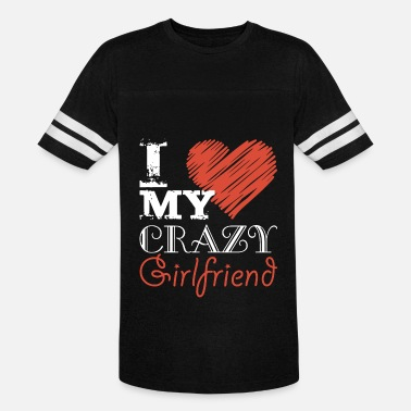 I Love My Boyfriend Mechanic I love my crazy girlfriend t shirts - Vintage Sport T-Shirt