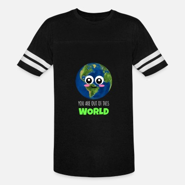 Globe Jokes You Are Out Of This World Cute Globe Pun - Vintage Sport T-Shirt