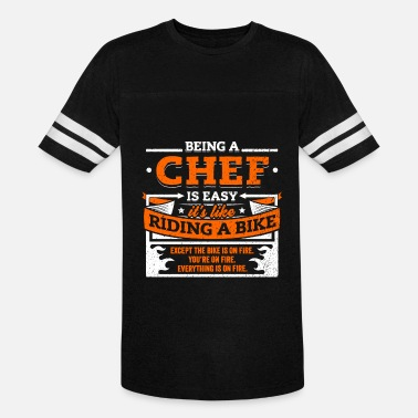 Being A Chef Chef Shirt: Being A Chef Is Easy - Unisex Vintage Sport T-Shirt
