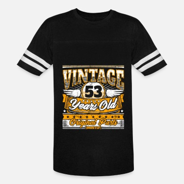 53th Birthday Funny 53th Birthday Shirt: Vintage 53 Years Old - Vintage Sport T-Shirt