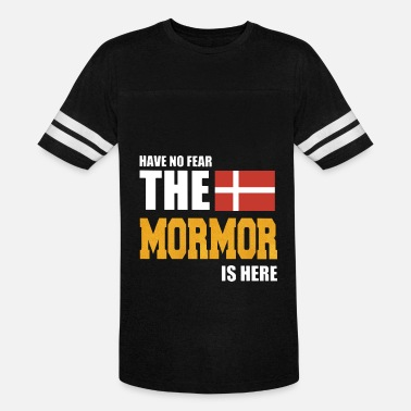 Have no fear the mormor is here denmark - Unisex Vintage Sport T-Shirt