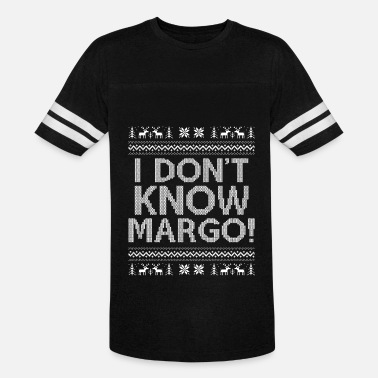 Know I Dont Know Margo - Vintage Sport T-Shirt