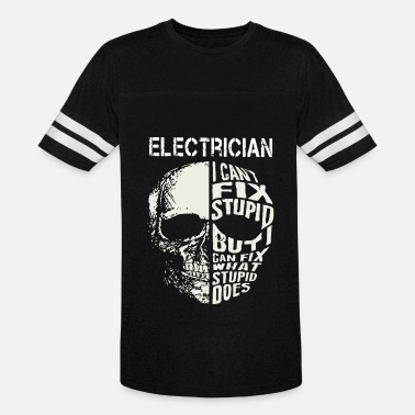 Electrician i can't fix stupid but i can fix what - Unisex Vintage Sport T-Shirt