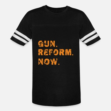 Gun Reform, now, political Statement, March - Unisex Vintage Sport T-Shirt
