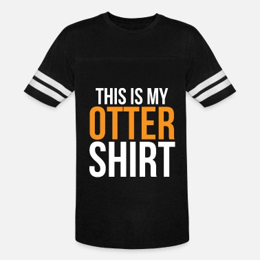 This Is My Otter This Is My Otter Shirt Funny Otter Pun - Vintage Sport T-Shirt