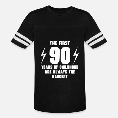 90 Year Old The First 90 Years Of Childhood - Vintage Sport T-Shirt