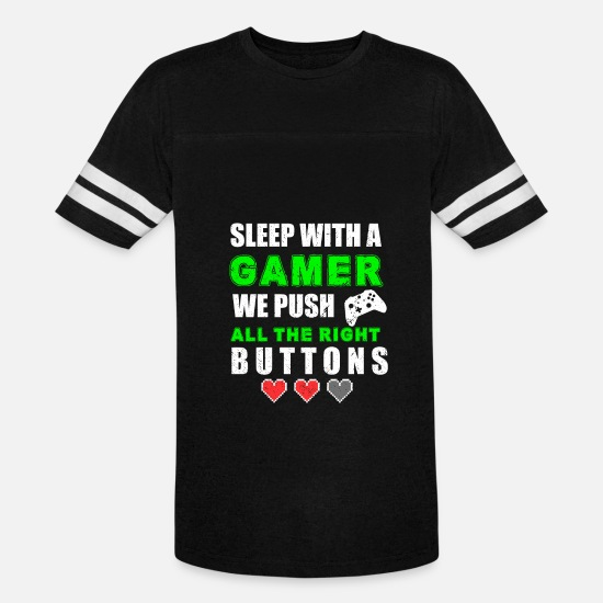 Play T-Shirts - SLEEP WITH A GAMER WE PUSH ALL THE RIGHT BUTTONS - Unisex Vintage Sport T-Shirt black/white