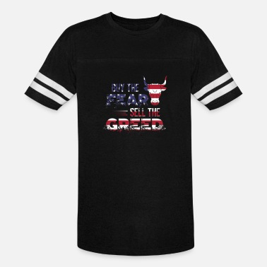 Fear Sells Buy The Fear Sell The Greed USA Flag - Vintage Sport T-Shirt