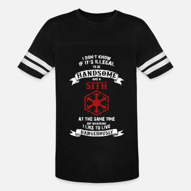 Sith Code Sith - If it's illegal to be handsome and a Sith - Vintage Sport T-Shirt