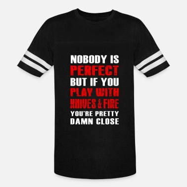 Skull And Chef Knives Chef - nobody perfect, play with knives & fire u - Vintage Sport T-Shirt