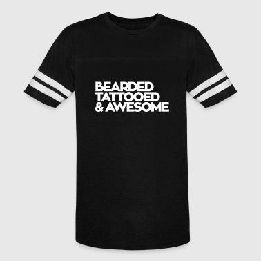 Bearded bearded tattooed and awesome - Vintage Sport T-Shirt