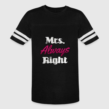 Mrs Always Right mrs always right - Vintage Sport T-Shirt