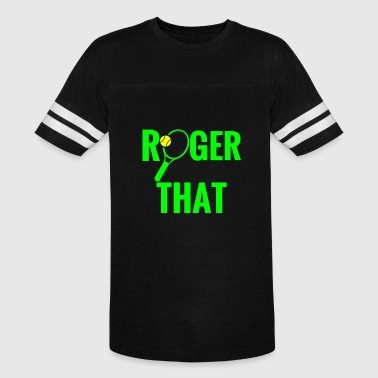 Roger That roger that tennis shirt - Vintage Sport T-Shirt