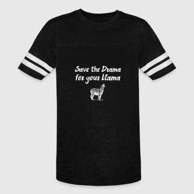 Save the drama for your llama - Vintage Sport T-Shirt