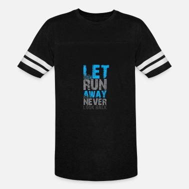 19c1bf3c2 GIFT - LET US RUN - Unisex Vintage Sport T-Shirt