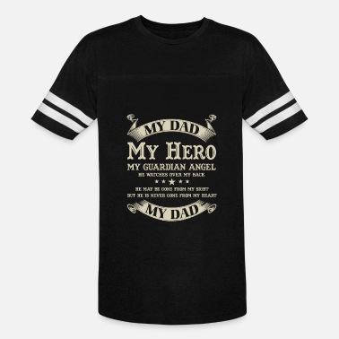 My Dad My Hero My Guardian Angel Dad - He's is my hero and my guardian angel - Vintage Sport T-Shirt